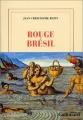 vignette de 'Rouge Brésil (Jean-Christophe Rufin)'