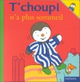 "Afficher ""T'choupi n'a plus sommeil"""