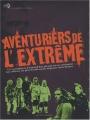 """Afficher """"Aventuriers de l'extrême"""""""