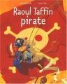 "Afficher ""Raoul Taffin<br /> Raoul Taffin pirate"""