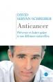 """Afficher """"Anticancer"""""""