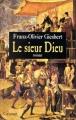 """Afficher """"Le sieur Dieu"""""""