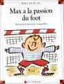 """Afficher """"Max et Lili n° 21<br /> Max a la passion du foot"""""""