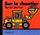 vignette de 'Sur le chantier (Byron Barton)'