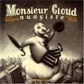"""Afficher """"Monsieur Cloud nuagiste"""""""