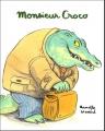 """Afficher """"Monsieur Croco"""""""