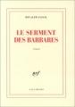"""Afficher """"Le Serment des barbares"""""""
