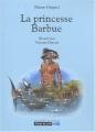 """Afficher """"La Princesse barbue"""""""