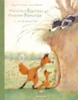 vignette de 'Monsieur Blaireau et Madame Renarde n° 1<br /> La rencontre (Brigitte Luciani)'