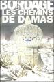 """Afficher """"Prophéties (Les ) n° 3 Chemins de Damas (Les )"""""""
