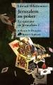 """Afficher """"quatuor de Jérusalem (Le) n° 2 Jérusalem au poker"""""""