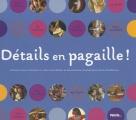 """Afficher """"Détails en pagaille !"""""""