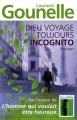 vignette de 'Dieu voyage toujours incognito (Laurent Gounelle)'
