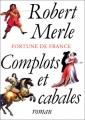 """Afficher """"Fortune de France n° 12 Complots et cabales"""""""