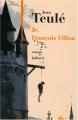"""Afficher """"Je, François Villon"""""""
