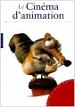 """Afficher """"Le Cinéma d'animation"""""""