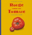 """Afficher """"Rouge comme une tomate"""""""
