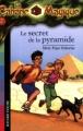 """Afficher """"Le Secret de la pyramide"""""""