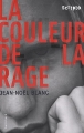 """Afficher """"La couleur de la rage"""""""