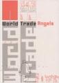 """Afficher """"World Trade Angels"""""""