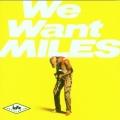 "Afficher ""We want Miles"""