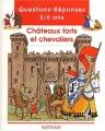 """Afficher """"Châteaux forts et chevaliers"""""""