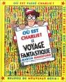 """Afficher """"Où est Charlie ? Le Voyage fantastique"""""""