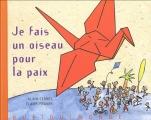 """Afficher """"Je fais un oiseau pour la paix"""""""