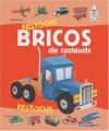"Afficher ""Bricos de costauds"""