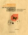 """Afficher """"3 minutes pour comprendre les 50 plus grandes théories scientifiques"""""""