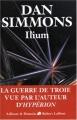 """Afficher """"Ilium - série complète n° 1 Ilium"""""""