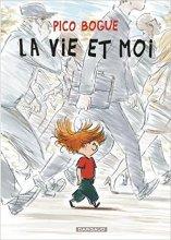 """Afficher """"Pico Bogue n° 01<br /> La Vie et moi"""""""