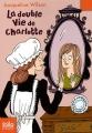 """Afficher """"La double vie de Charlotte"""""""