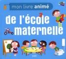 vignette de 'Mon livre animé n° 2<br /> L'école maternelle (Nathalie Choux)'