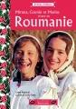 "Afficher ""Miruna, Cosmin et Marius vivent en Roumanie"""