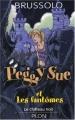 """Afficher """"Peggy Sue et les fantômes n° 5 Le Château noir"""""""