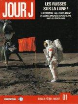 """Afficher """"Jour J n° 01<br /> Les Russes sur la lune !"""""""