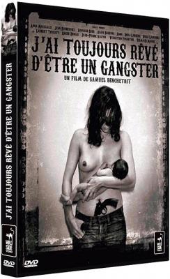 """Afficher """"J'ai toujours rêvé d'être un gangster"""""""