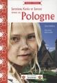 "Afficher ""Jaroslaw, Kasia et Janusz vivent en Pologne"""