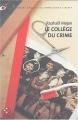 """Afficher """"Une contre-enquête du commissaire Liberty n° 03<br /> collège du crime (Le)"""""""