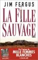 vignette de 'Fille sauvage (La) (Jim Fergus)'
