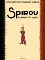 """Afficher """"Les aventure de Spirou et Fantasio par... Spirou, le journal d'un ingénu"""""""