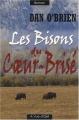 """Afficher """"Les bisons du Coeur-Brisé"""""""