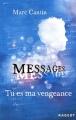 "Afficher ""Messages n° 2 Tu es ma vengeance"""
