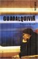 vignette de 'Guadalquivir (Stéphane Servant)'