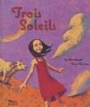 """Afficher """"Trois soleils"""""""