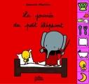 vignette de 'Le petit éléphant et<br /> La journée du petit éléphant (Manceau, Édouard)'
