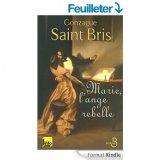 """Afficher """"Marie, l'ange rebelle"""""""