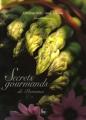 Secrets gourmands de Provence