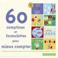 """Afficher """"60 comptines et formulettes pour mieux compter"""""""